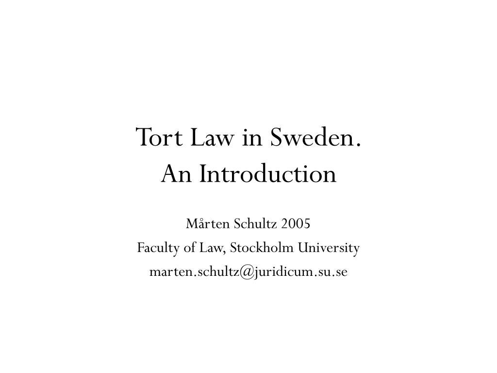 Tort Law in Sweden.