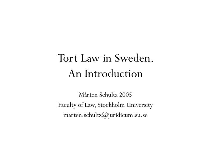Tort law in sweden an introduction