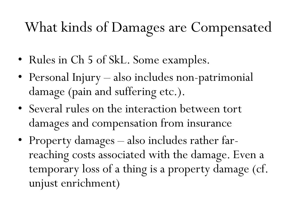 What kinds of Damages are Compensated