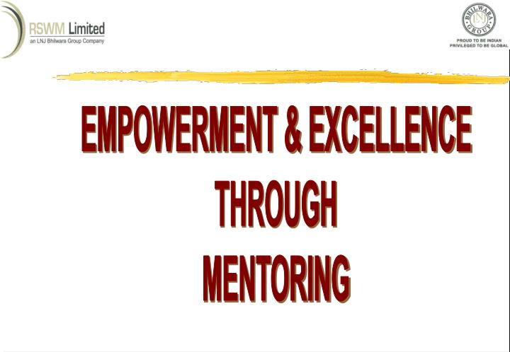 EMPOWERMENT & EXCELLENCE