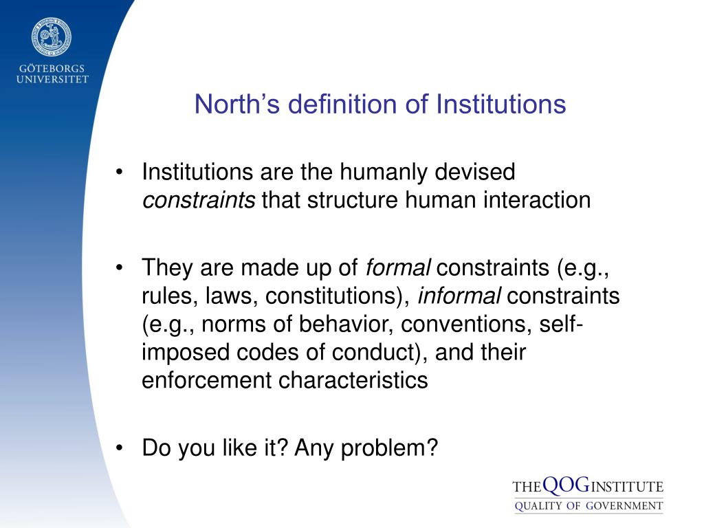 North's definition of Institutions