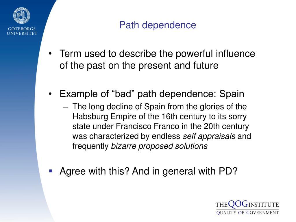 Path dependence