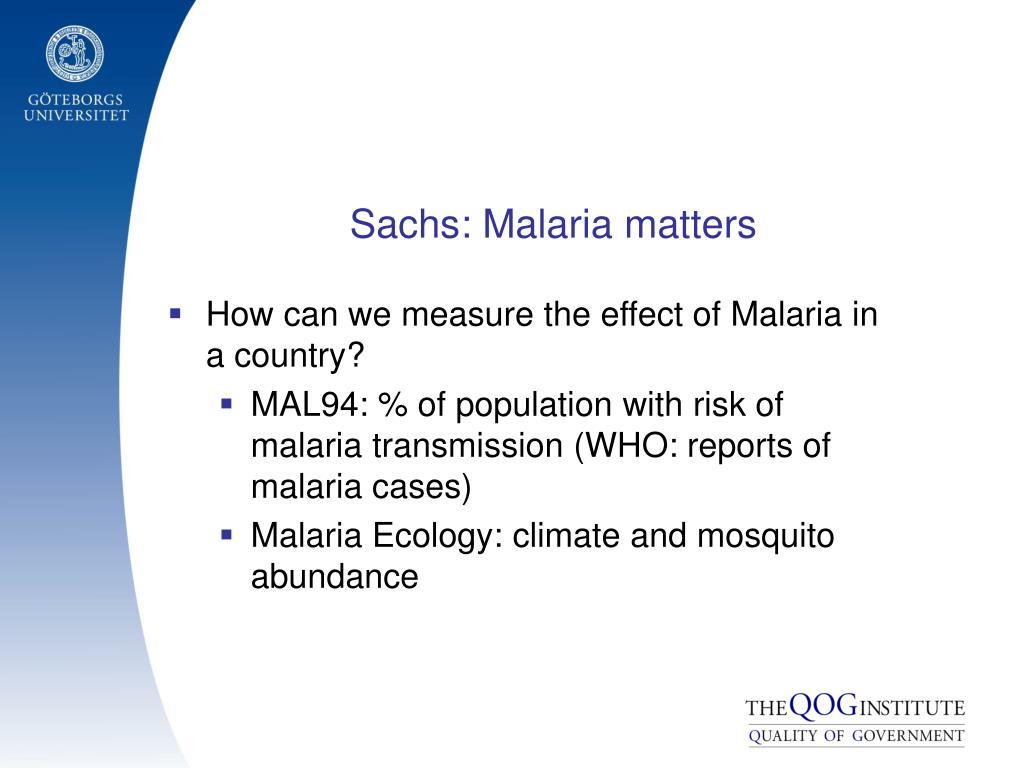 Sachs: Malaria matters