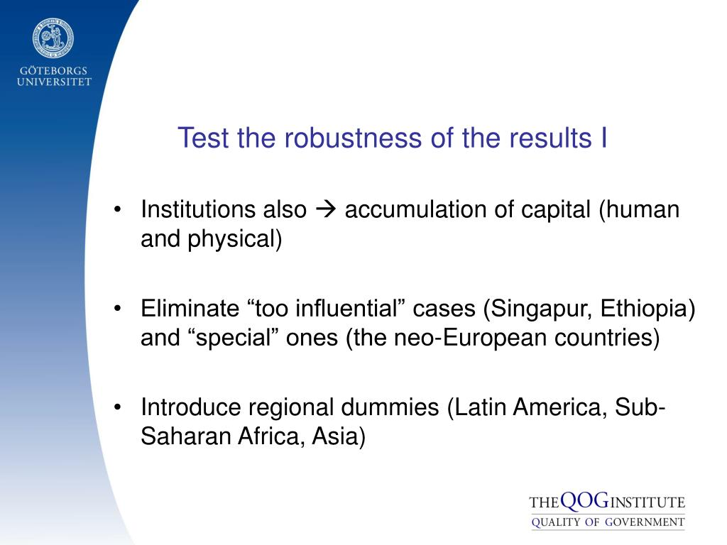 Test the robustness of the results I
