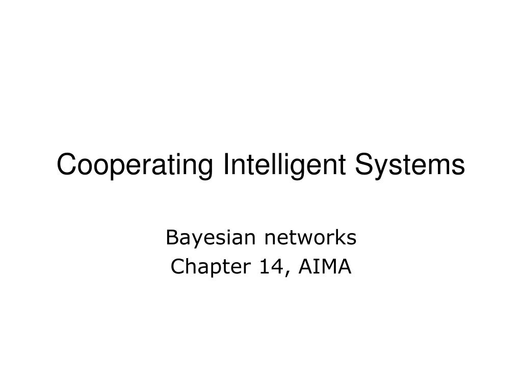cooperating intelligent systems l.