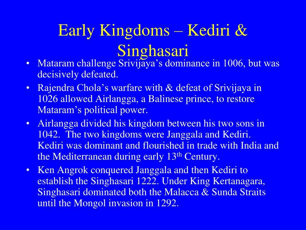 Early Kingdoms – Kediri & Singhasari