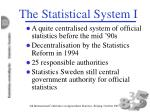 the statistical system i