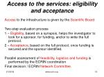 access to the services eligibility and acceptance