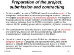 preparation of the project submission and contracting
