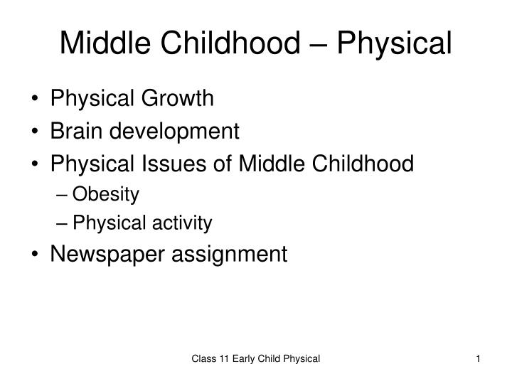 middle childhood physical n.