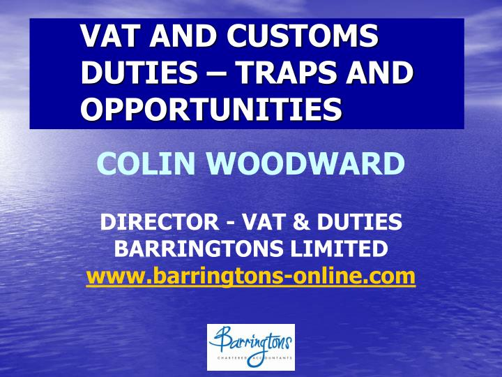 vat and customs duties traps and opportunities n.