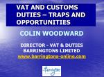 vat and customs duties traps and opportunities