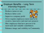 employer benefits long term internship programs