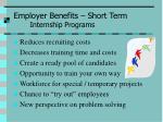 employer benefits short term internship programs