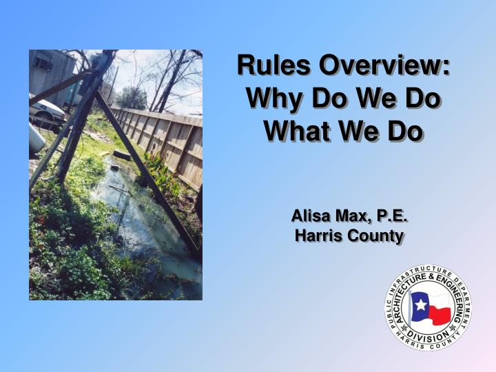 rules overview why do we do what we do n.