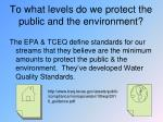 to what levels do we protect the public and the environment1