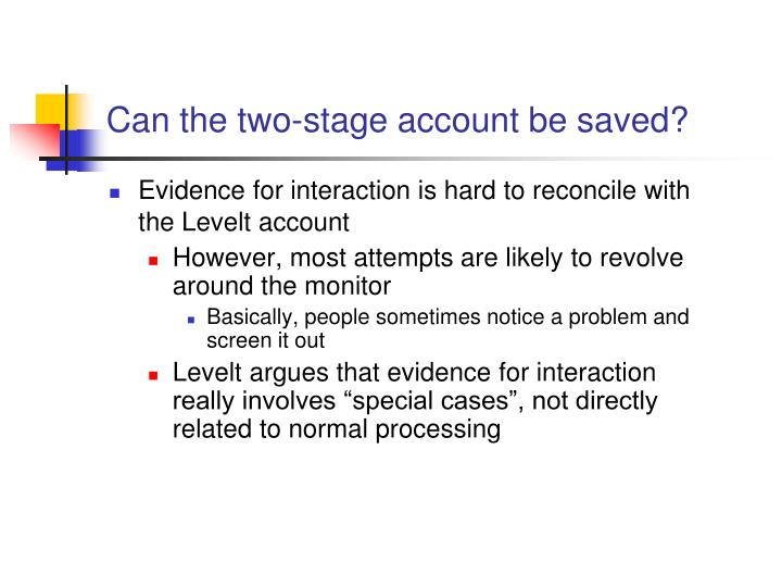 Can the two-stage account be saved?