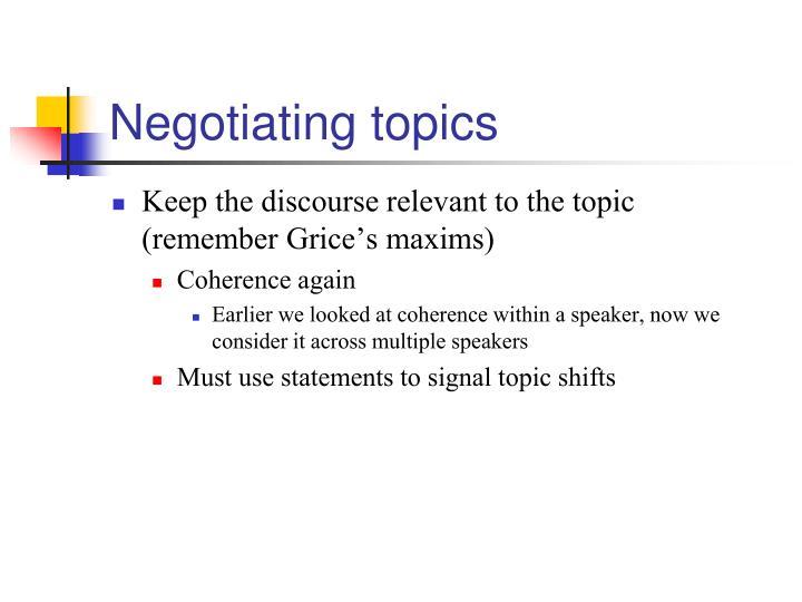Negotiating topics