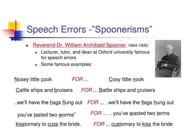 Speech errors spoonerisms