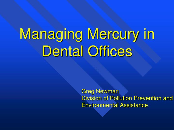 managing mercury in dental offices n.