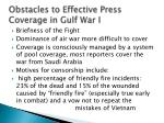 obstacles to effective press coverage in gulf war i