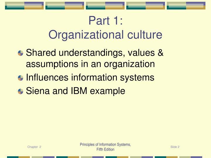 Part 1 organizational culture