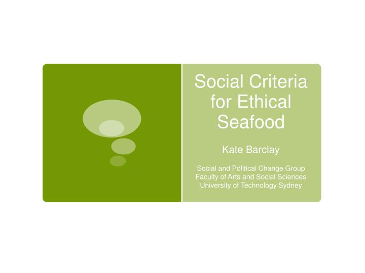 social criteria for ethical seafood n.
