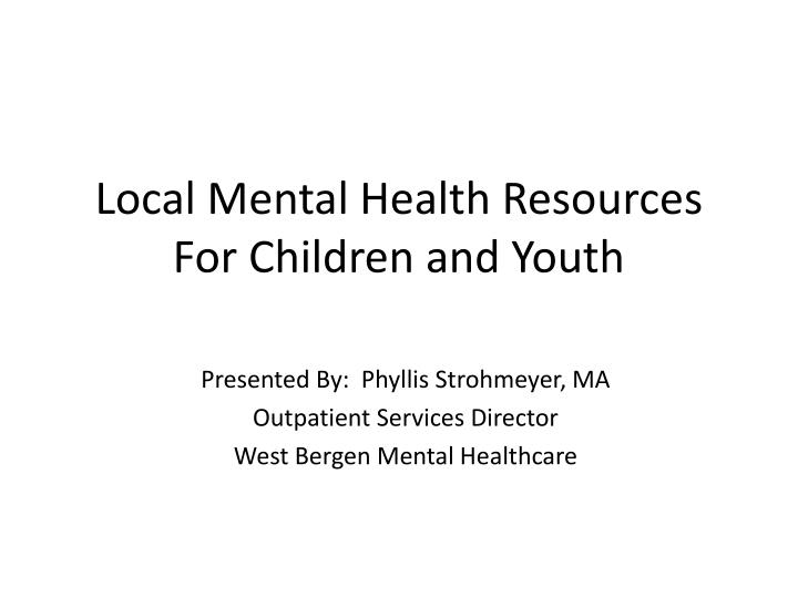 mental health policies for children living in Children's mental health a major determinant of outcomes for children, youth, and their families is their mental health low-income children, youth, and their families are disproportionately affected by mental health challenges, impairing the ability of children and youth to succeed in school and placing them at risk of involvement with child welfare and juvenile justice agencies.