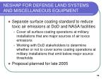 neshap for defense land systems and miscellaneous equipment