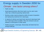 energy supply in sweden 2050 for climate one factor among others