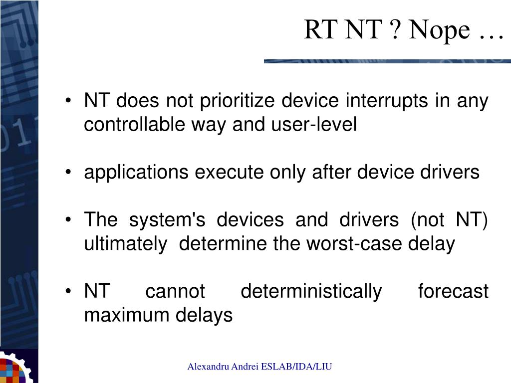 NT does not prioritize device interrupts in any controllable way and user-level