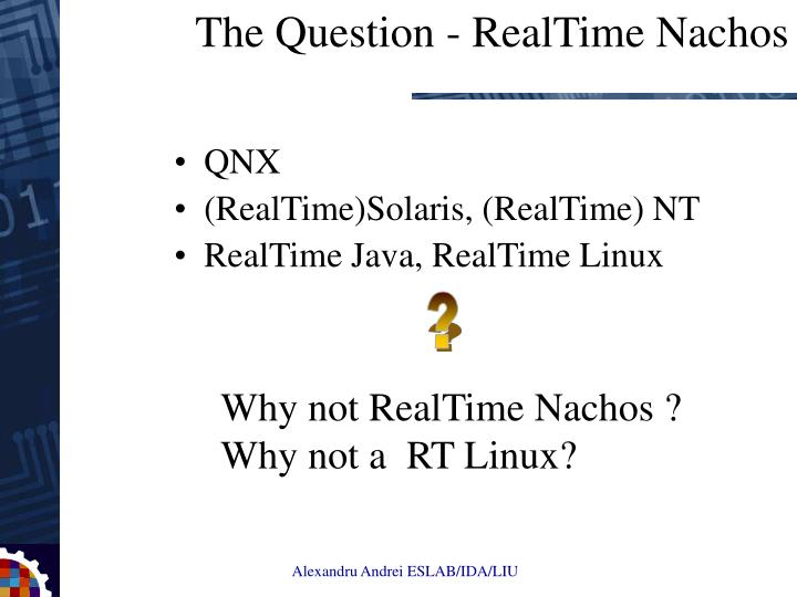 The question realtime nachos