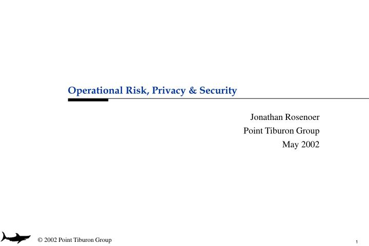 operational risk privacy security n.