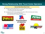 strong relationship with travel center operators