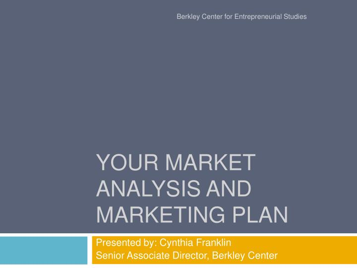 your market analysis and marketing plan n.