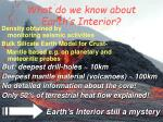 what do we know about earth s interior