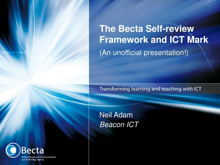 the becta self review framework and ict mark n.