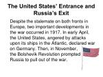 the united states entrance and russia s exit