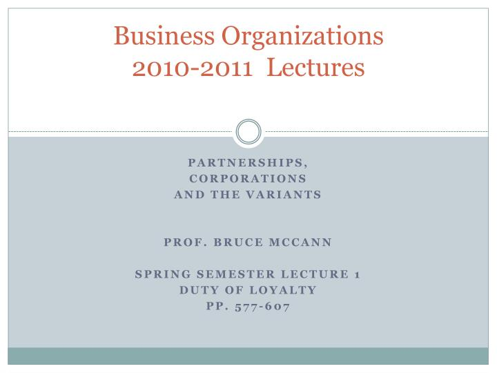 business organizations 2010 2011 lectures n.