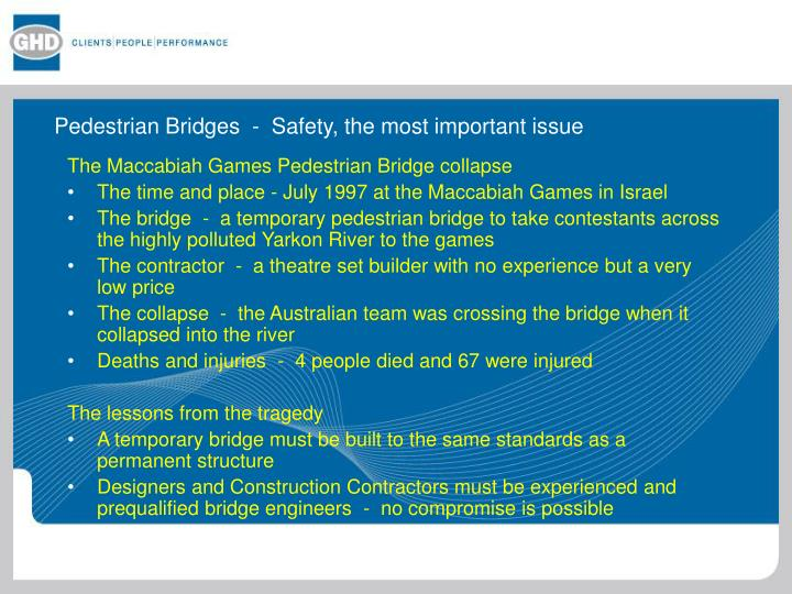 Pedestrian Bridges  -  Safety, the most important issue