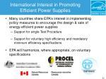 international interest in promoting efficient power supplies