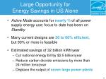 large opportunity for energy savings in us alone