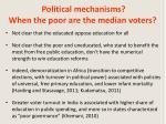 political mechanisms when the poor are the median voters