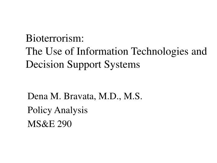 bioterrorism the use of information technologies and decision support systems n.