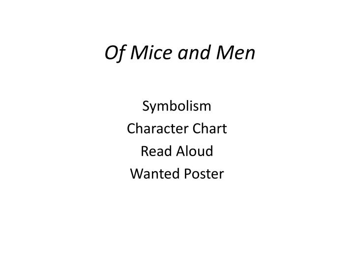 Ppt Of Mice And Men Powerpoint Presentation Id990489