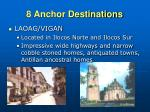 8 anchor destinations7