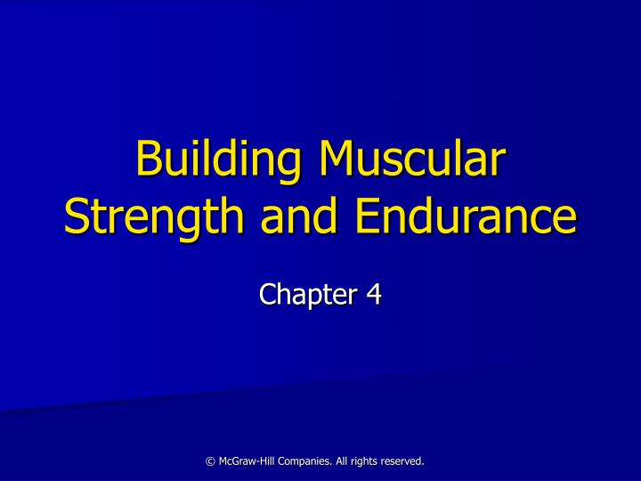 building muscular strength and endurance n.