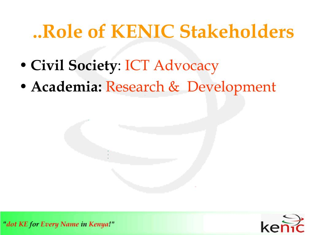 ..Role of KENIC Stakeholders