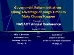 government reform initiatives taking advantage of tough times to make change happen