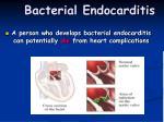 bacterial endocarditis1